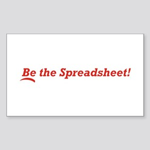 Be the Spreadsheet Sticker (Rectangle)