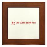 Be the Spreadsheet Framed Tile