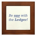 Ledger / Be one Framed Tile