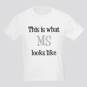 This is what MS looks like Kids Light T-Shirt