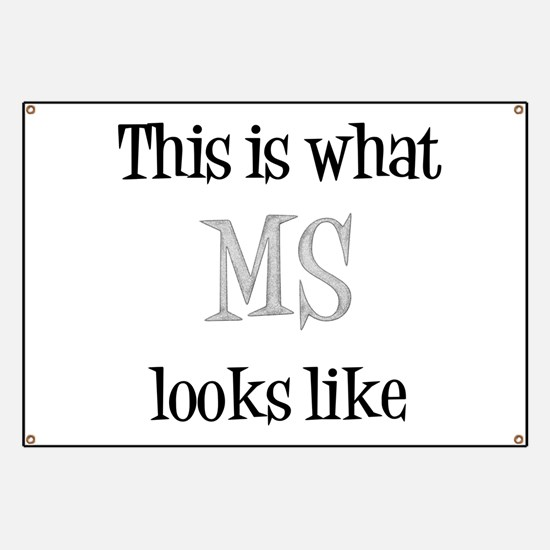 This is what MS looks like Banner