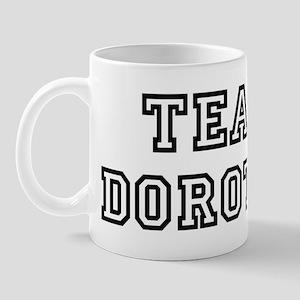 Team Dorothy Mug