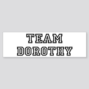 Team Dorothy Bumper Sticker
