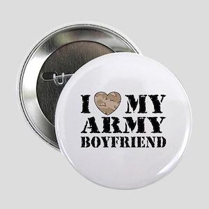 "I Love My Army Boyfriend 2.25"" Button"