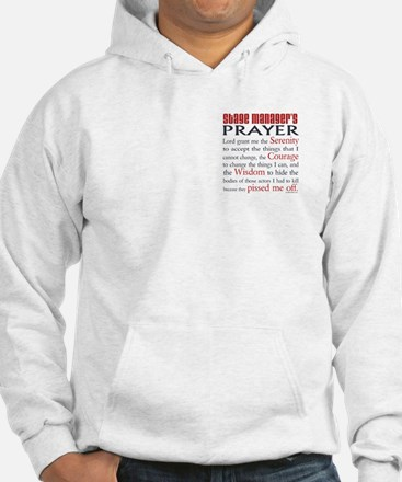Stage Manager's Prayer Hoodie
