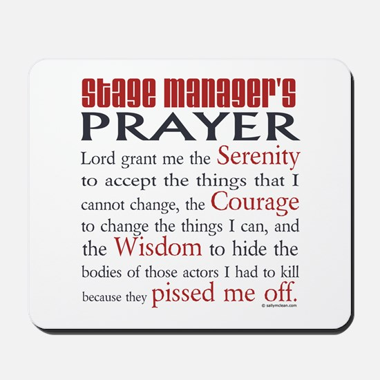 Stage Manager's Prayer Mousepad