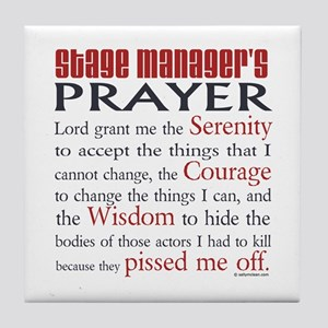 Stage Manager's Prayer Tile Coaster
