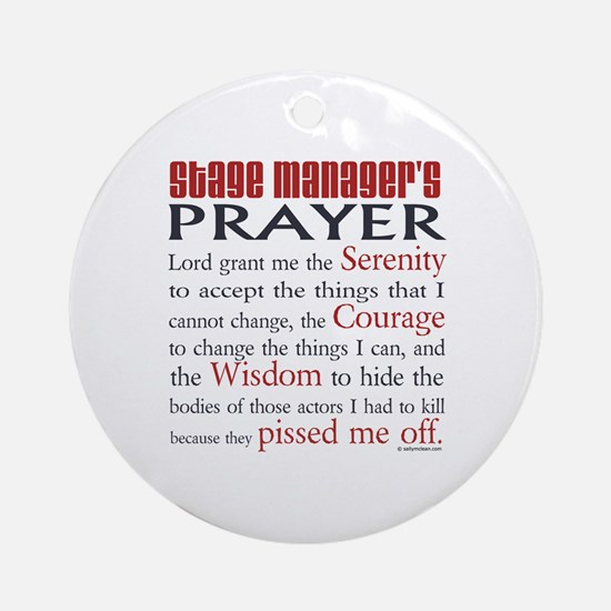 Stage Manager's Prayer Ornament (Round)