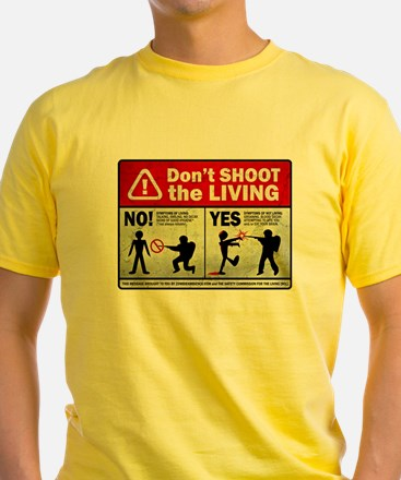 Don't Shoot the Living Zombie T