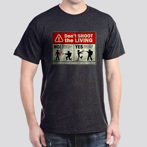 Don't Shoot the Living Zombie Dark T-Shirt