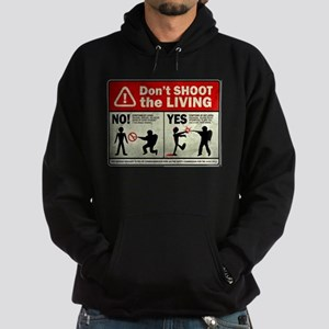 Don't Shoot the Living Zombie Hoodie (dark)