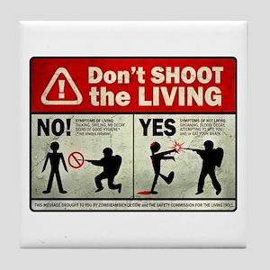 Don't Shoot the Living Zombie Tile Coaster