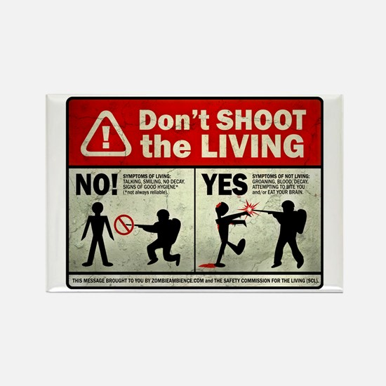 Don't Shoot the Living Zombie Rectangle Magnet