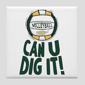 Can U Dig It G/Y Tile Coaster