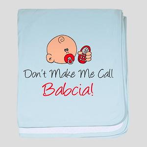 Don't Make Me Call Babcia baby blanket