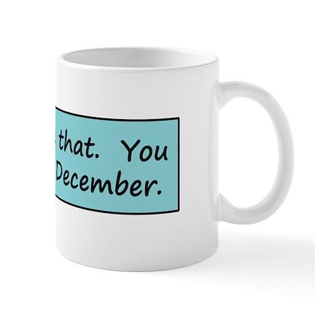 Don't Delete That Mug