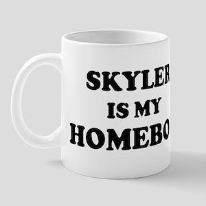 Skyler Is My Homeboy Mug