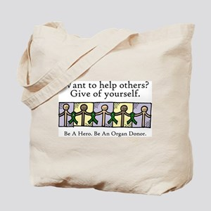 Give of Yourself Tote Bag
