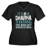 Dharma Thing Women's Plus Size V-Neck Dark T-Shirt