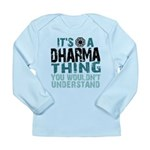 Dharma Thing Long Sleeve Infant T-Shirt