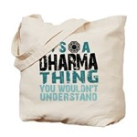 Dharma Thing Tote Bag