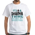 Dharma Thing White T-Shirt