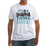 Dharma Thing Fitted T-Shirt