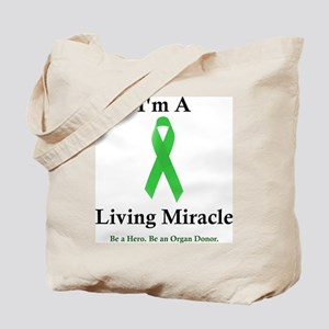 Living Miracle 2 Tote Bag