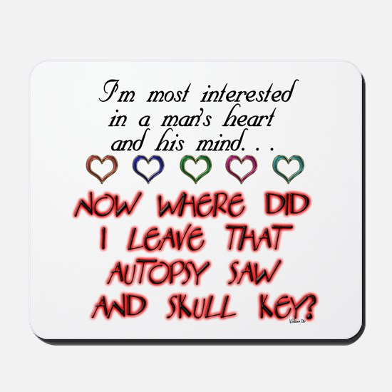 A Man's Heart and Mind Mousepad