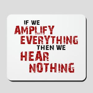 Amplify/Nothing Mousepad