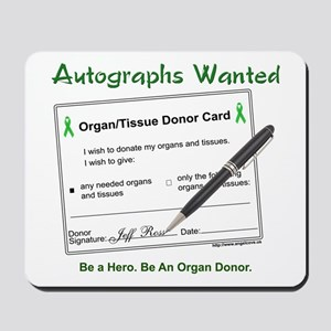 Organ Donor Autograph Mousepad