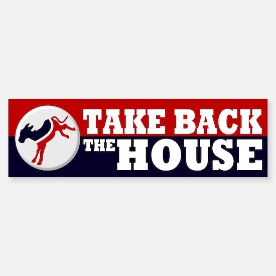 Take Back the House Bumper Bumper Bumper Sticker