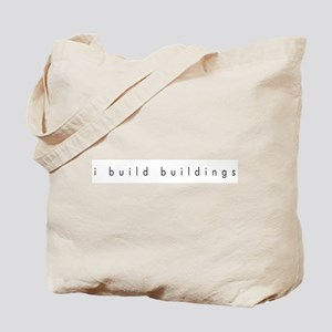 Architecture: I Build Buildings Tote Bag