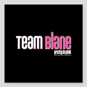 "Pretty in Pink: Team Bla Square Car Magnet 3"" x 3"""