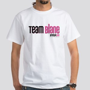 Pretty in Pink: Team Blane White T-Shirt