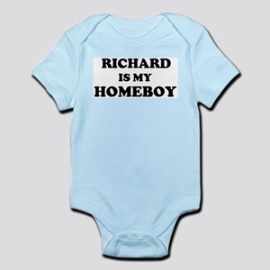 Richard Is My Homeboy Infant Creeper