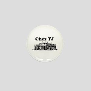 Chez TJ Mini Button