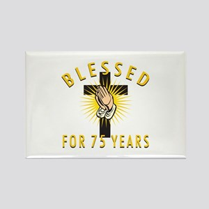 Blessed For 75 Years Rectangle Magnet