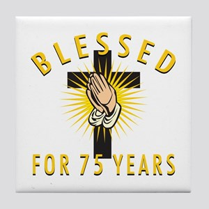 Blessed For 75 Years Tile Coaster