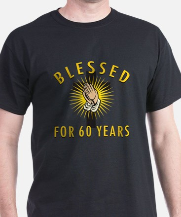 Blessed For 60 Years T-Shirt