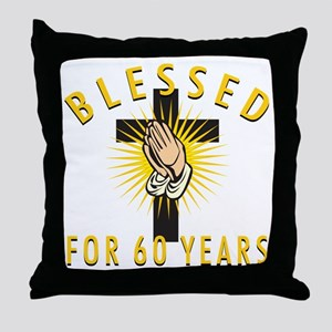 Blessed For 60 Years Throw Pillow