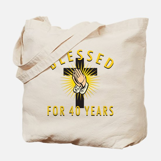 Blessed For 40 Years Tote Bag