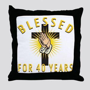Blessed For 40 Years Throw Pillow