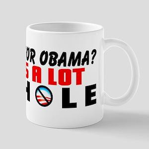 """You Voted For Obama?"" Mug"