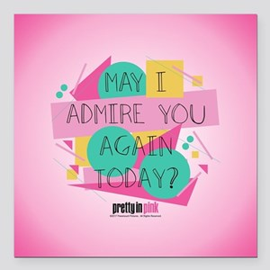 "Pretty in Pink: May I Ad Square Car Magnet 3"" x 3"""