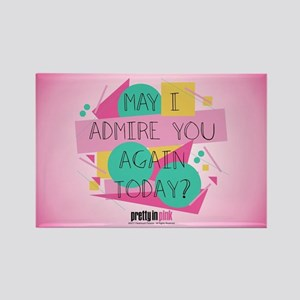 Pretty in Pink: May I Admire You Rectangle Magnet