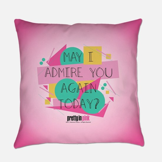 Pretty in Pink: May I Admire You Everyday Pillow