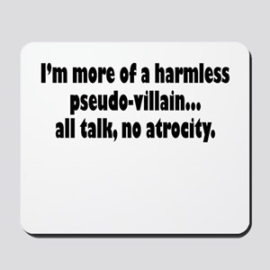 Psuedo Villain Mousepad