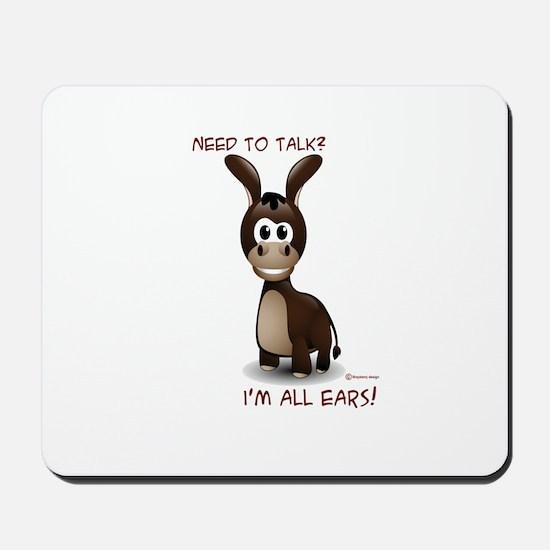 I'm All Ears Mousepad