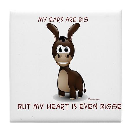 Ears big, Heart bigger Tile Coaster